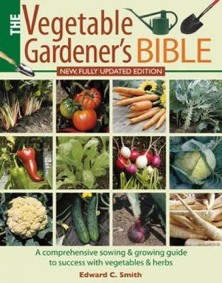 The Vegetable Gardener's Bible (Paperback)