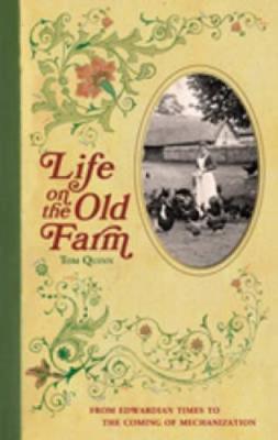 Life on the Old Farm (Hardback)