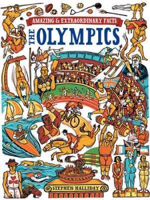 The Olympics - Amazing and Extraordinary Facts (Hardback)