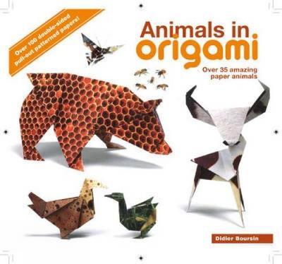Animals in Origami: Over 35 Amazing Paper Animals (Paperback)