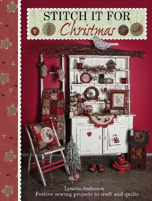 Stitch it for Christmas: Festive Sewing Projects to Craft and Quilt (Paperback)
