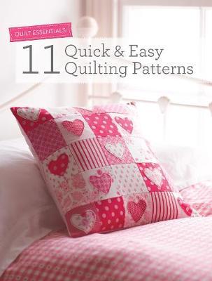 Quilt Essentials: 11 Quick & Easy Quilting Patterns (Paperback)