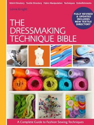 The Dressmaking Technique Bible (Spiral bound)