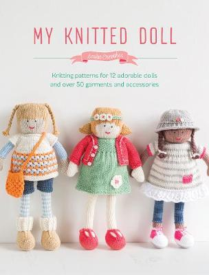 My Knitted Doll By Louise Crowther Waterstones