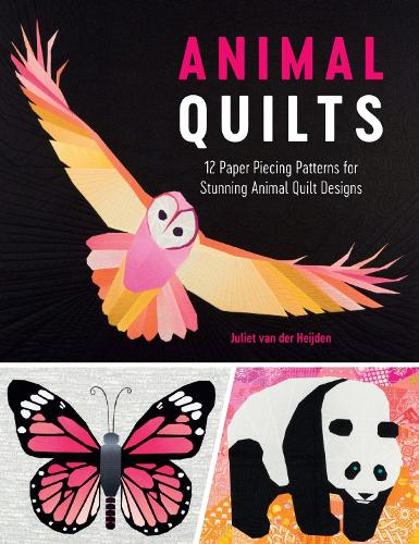 Animal Quilts: 12 Paper Piecing Patterns for Stunning Animal Quilt Designs (Paperback)