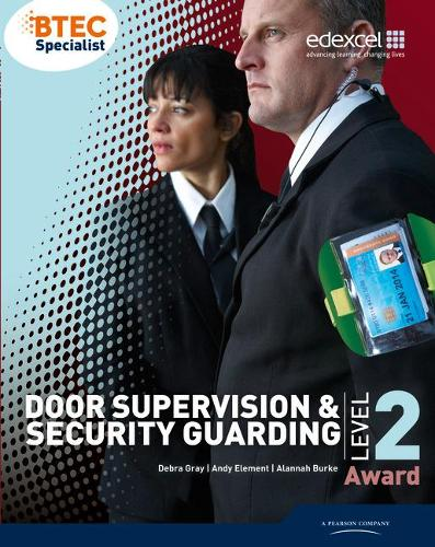 BTEC Level 2 Award Door Supervision and Security Guarding Candidate Handbook (Paperback)