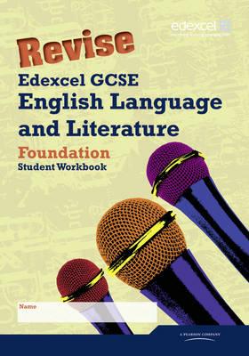 Revise Edexcel GCSE English Language and Literature Foundation Tier Workbook Pack of 10