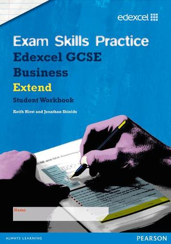 Edexcel GCSE Business Exam Skills Practice Workbook - Extend (Paperback)