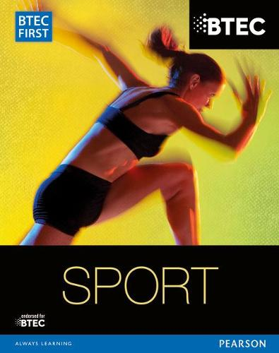 BTEC First in Sport Student Book - BTEC First Sport (Paperback)