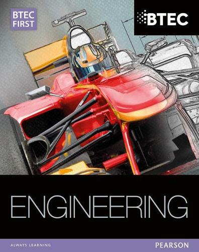 BTEC First in Engineering Student Book - Level 2 BTEC First Engineering (Paperback)