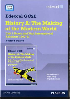 Edexcel GCSE Modern World History Unit 1 ActiveTeach: Edexcel GCSE Modern World History Unit 1 ActiveTeach CDROM Peace and War: International Relations 1900-91 Unit 1 - Edexcel GCSE Modern World History (CD-ROM)