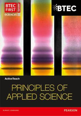 BTEC First in Applied Science ActiveTeach Principles of Applied Science CDROM - BTEC First Applied Science 2012 (CD-ROM)