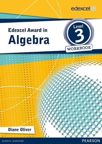 Edexcel Award in Algebra Level 3 Workbook - Edexcel Maths Awards (Paperback)