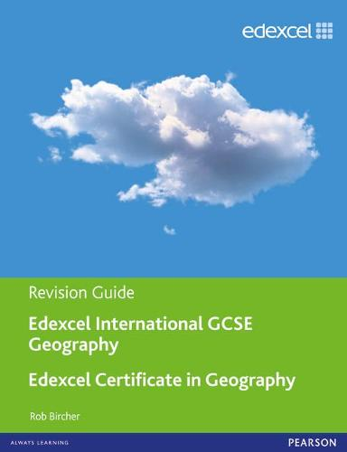 Edexcel International GCSE/Certificate Geography Revision Guide print and online edition - Edexcel International GCSE