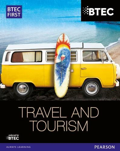 BTEC First in Travel & Tourism Student Book - BTEC First Travel & Tourism (Paperback)