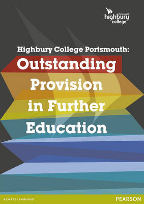Highbury College Portsmouth: Outstanding Provision in Further Education (Paperback)