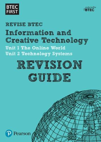 Pearson REVISE BTEC First in I&CT Revision Guide: for home learning, 2021 assessments and 2022 exams - BTEC First IT (Paperback)