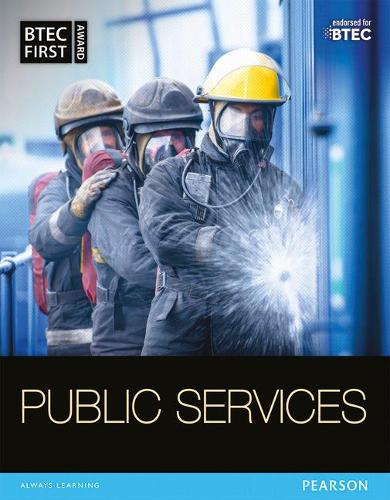 BTEC First in Public Services Student Book - BTEC First Public Services 2014 (Paperback)