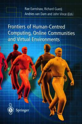 Frontiers of Human-Centered Computing, Online Communities and Virtual Environments (Paperback)