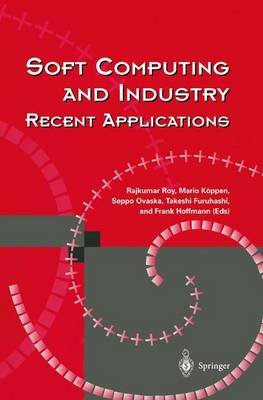 Soft Computing and Industry: Recent Applications (Paperback)