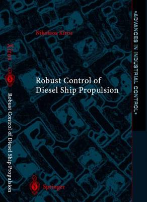 Robust Control of Diesel Ship Propulsion - Advances in Industrial Control (Paperback)