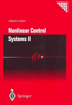 Nonlinear Control Systems II - Communications and Control Engineering (Paperback)