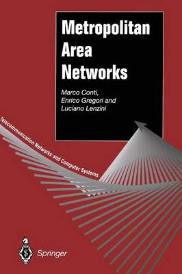 Metropolitan Area Networks - Telecommunication Networks and Computer Systems (Paperback)