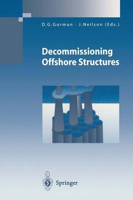 Decommissioning Offshore Structures - Environmental Science and Engineering (Paperback)