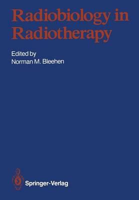 Radiobiology in Radiotherapy (Paperback)