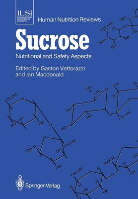 Sucrose: Nutritional and Safety Aspects - ILSI Human Nutrition Reviews (Paperback)