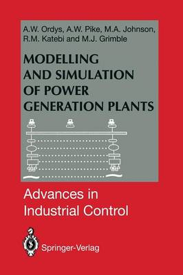 Modelling and Simulation of Power Generation Plants - Advances in Industrial Control (Paperback)