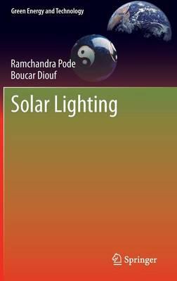 Solar Lighting - Green Energy and Technology (Hardback)
