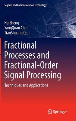 Fractional Processes and Fractional-Order Signal Processing: Techniques and Applications - Signals and Communication Technology (Hardback)