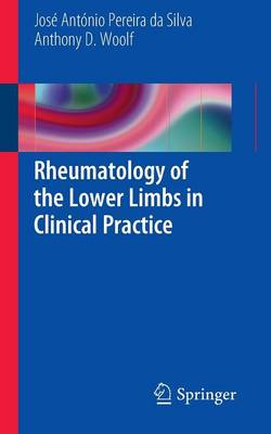 Rheumatology of the Lower Limbs in Clinical Practice (Paperback)