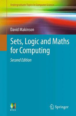 Sets, Logic and Maths for Computing - Undergraduate Topics in Computer Science (Paperback)