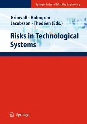 Risks in Technological Systems - Springer Series in Reliability Engineering (Paperback)