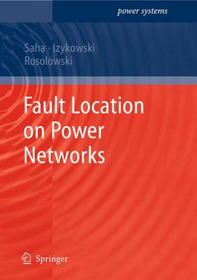 Fault Location on Power Networks - Power Systems (Paperback)