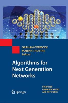 Algorithms for Next Generation Networks - Computer Communications and Networks (Paperback)