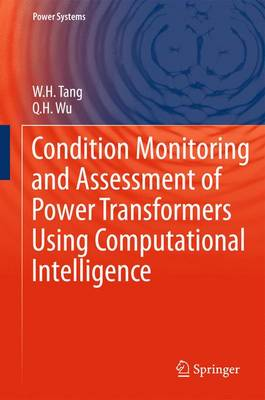 Condition Monitoring and Assessment of Power Transformers Using Computational Intelligence - Power Systems (Paperback)