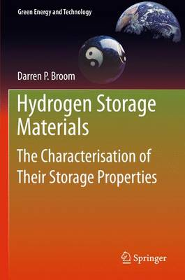 Hydrogen Storage Materials: The Characterisation of Their Storage Properties - Green Energy and Technology (Paperback)