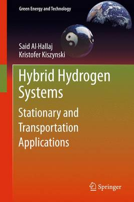 Hybrid Hydrogen Systems: Stationary and Transportation Applications - Green Energy and Technology (Paperback)