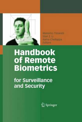 Handbook of Remote Biometrics: for Surveillance and Security - Advances in Computer Vision and Pattern Recognition (Paperback)