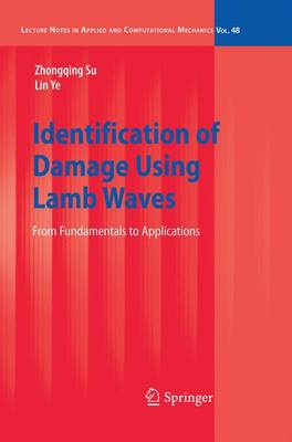Identification of Damage Using Lamb Waves: From Fundamentals to Applications - Lecture Notes in Applied and Computational Mechanics 48 (Paperback)