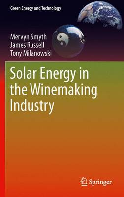 Solar Energy in the Winemaking Industry - Green Energy and Technology (Paperback)