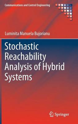 Stochastic Reachability Analysis of Hybrid Systems - Communications and Control Engineering (Hardback)
