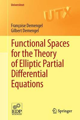 Functional Spaces for the Theory of Elliptic Partial Differential Equations - Universitext (Paperback)