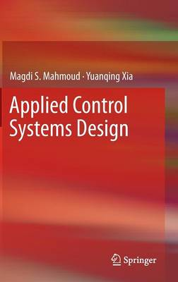Applied Control Systems Design (Hardback)