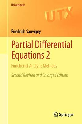 Partial Differential Equations 2: Functional Analytic Methods - Universitext (Paperback)