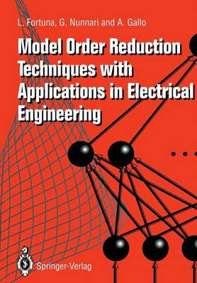 Model Order Reduction Techniques with Applications in Electrical Engineering (Paperback)