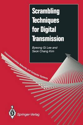 Scrambling Techniques for Digital Transmission - Telecommunication Networks and Computer Systems (Paperback)